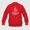 Keep calm it's Bachelor Party Hoodies - Women's Hoodie
