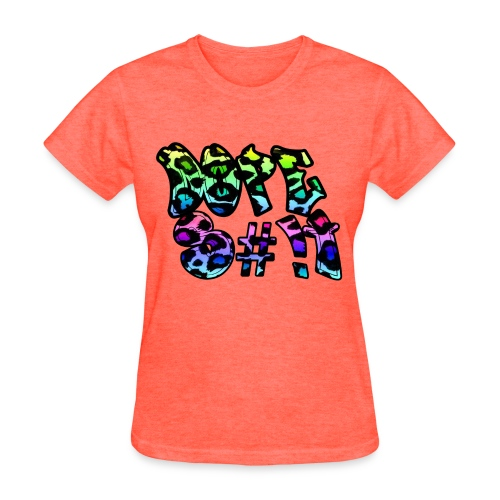 Female Dope Shirt - Women's T-Shirt