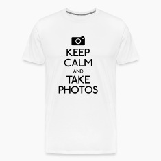 Keep Calm and take photos T-Shirts