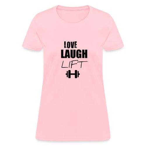Love Laugh Lift Tee - Women's T-Shirt