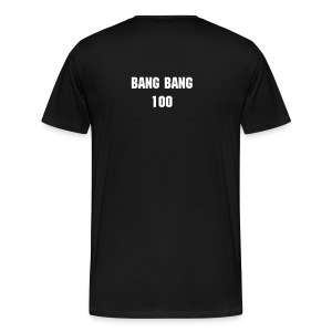 BANG BANG 100 - Men's Premium T-Shirt