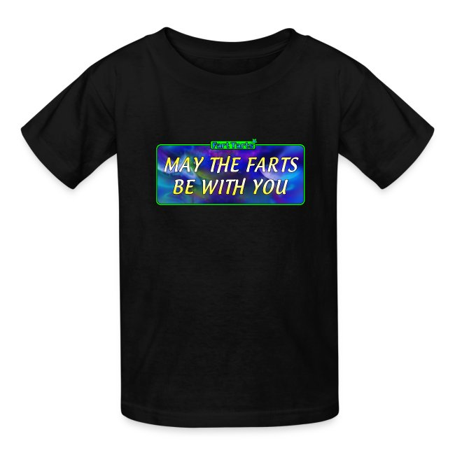 Kid's - May the farts be with you