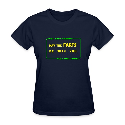 Women's - May the farts be with you - Women's T-Shirt