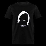 T-Shirts ~ Men's T-Shirt ~ Rust True