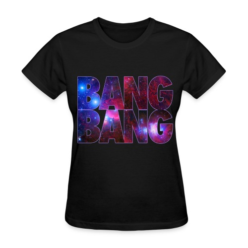 bang bang! - Women's T-Shirt