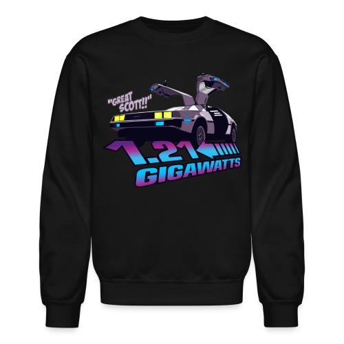 Great Scott!! 1.21 GIGAWATTS!  - Crewneck Sweatshirt