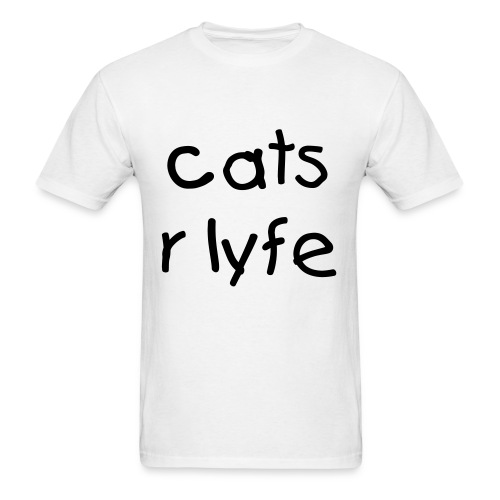 cats r lyfe - Men's T-Shirt