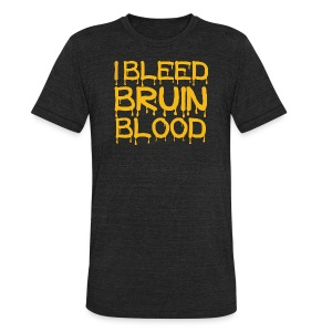 I Bleed Bruin Blood - Unisex Tri-Blend T-Shirt by American Apparel