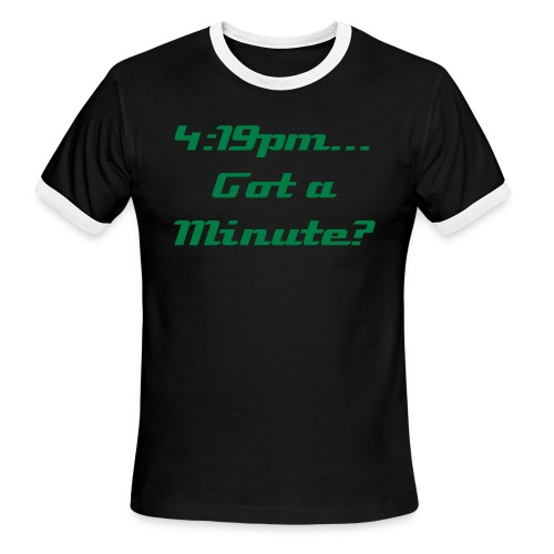 Got a Minute? - Men's Ringer T-Shirt