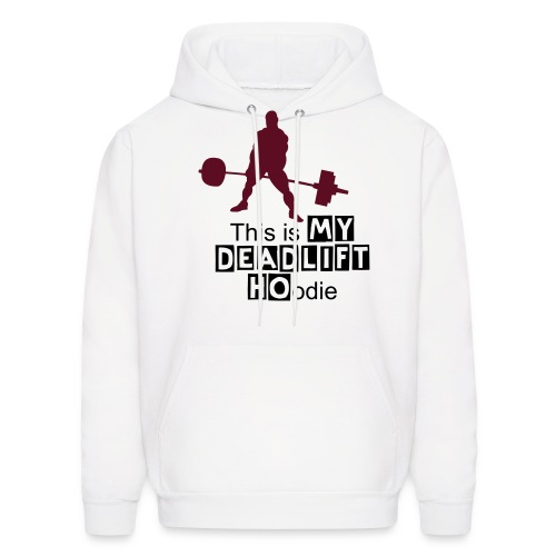 Men's Hoodie - Every one want a hoodie just for deadlift's.