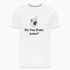 Do You Even Juice?