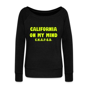 Can't Keep A Passionate Girl Down California-Hip Sweatshirt - Women's Wideneck Sweatshirt
