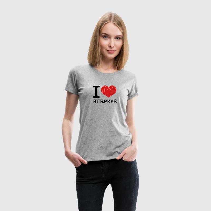 I Heart (Hate) Burpees Women's T-Shirts - Women's Premium T-Shirt
