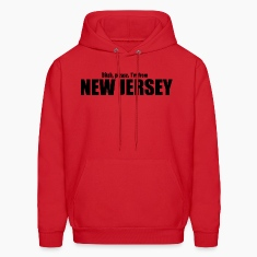 Bitch please I'm from New Jersey Parody apparel Hoodies