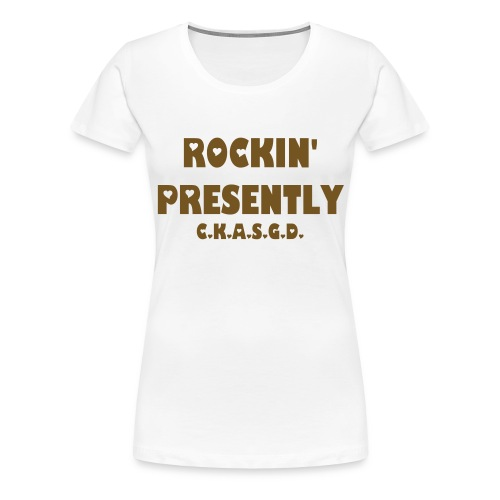 Can't Keep A Sober Girl Down Rockin' Presently Gold Glitter-T - Women's Premium T-Shirt