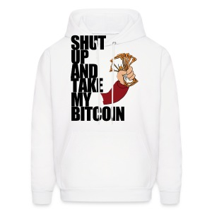 Shut Up & Take My Bitcoin Hoodie - Men's Hoodie