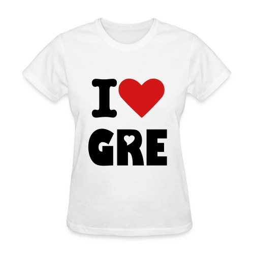 I Love GRE - Women's T-Shirt