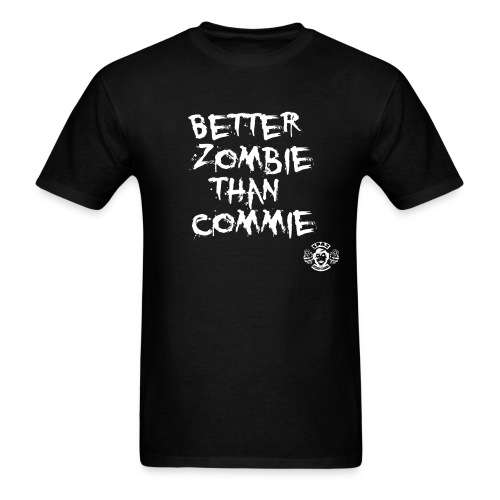 Better zombie than commie - Men's T-Shirt