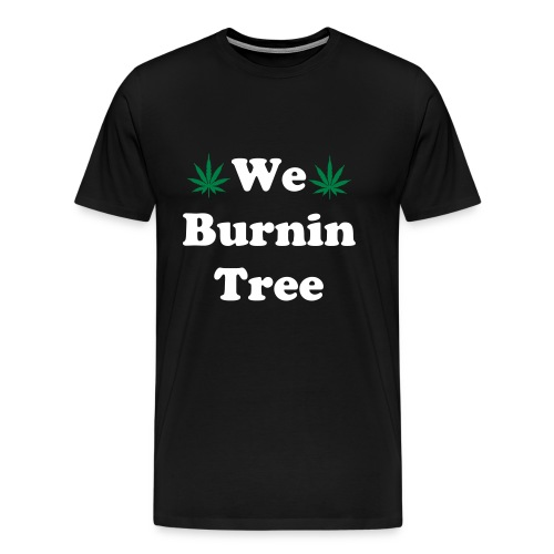 We Burnintree t-shirt *White* - Men's Premium T-Shirt