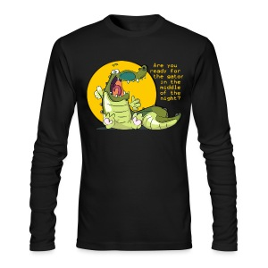 Are you ready for the gator... - Men's Long Sleeve T-Shirt by Next Level