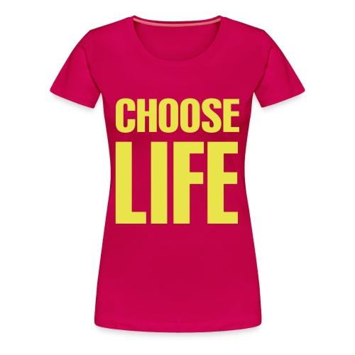 Women's Choose Life - Women's Premium T-Shirt