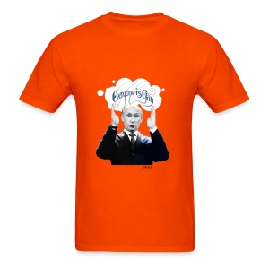 Putin: Everyone is Gay - Men's T-Shirt