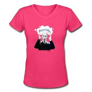 Putin: Everyone is Gay - Women's V-Neck T-Shirt