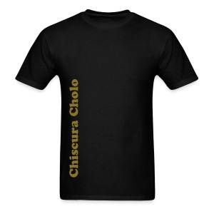 Chiscura Cholo  - Men's T-Shirt