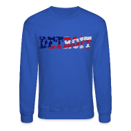 Long Sleeve Shirts ~ Crewneck Sweatshirt ~ A Detroit Flag
