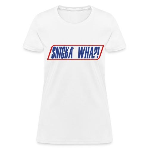 Women's Snicka Wha?! - Women's T-Shirt