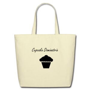 Cupcake Dominatrix Eco Tote - Eco-Friendly Cotton Tote