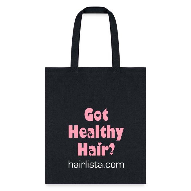 Got Healthy Hair Tote - Black
