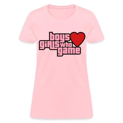 boys love girls who game - Women's T-Shirt