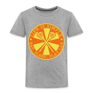 Life is Simple, Eat, Sleep, Play LAX T-Shirt - Toddler Premium T-Shirt