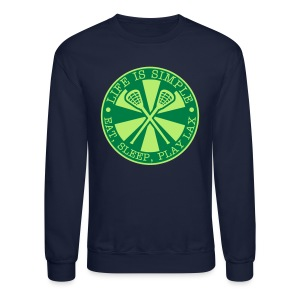 Life is Simple, Eat, Sleep, Play LAX Sweatshirt - Crewneck Sweatshirt