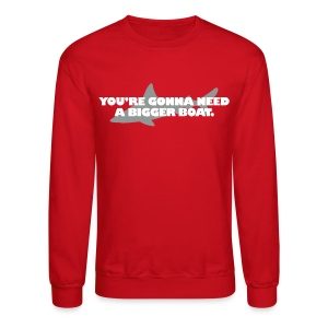 Jaws Quote - Crewneck Sweatshirt