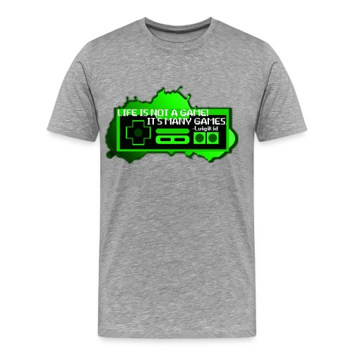 Life is not a game - Men's Premium T-Shirt
