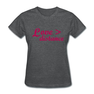 Love  Distance - Women's T-Shirt