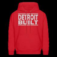 Hoodies ~ Men's Hooded Sweatshirt ~ Detroit Built