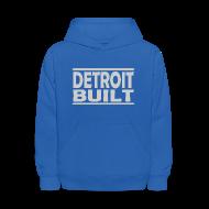 Sweatshirts ~ Kids' Hooded Sweatshirt ~ Detroit Built