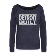 Long Sleeve Shirts ~ Women's Wideneck Sweatshirt ~ Detroit Built