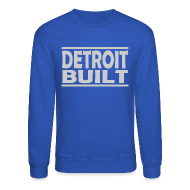 Long Sleeve Shirts ~ Men's Crewneck Sweatshirt ~ Detroit Built