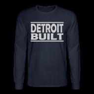 Long Sleeve Shirts ~ Men's Long Sleeve T-Shirt ~ Detroit Built