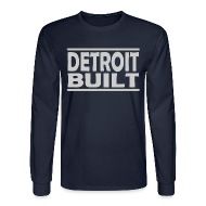 Long Sleeve Shirts ~ Men's Long Sleeve T-Shirt ~ Detroit Built