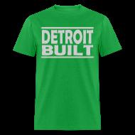 T-Shirts ~ Men's T-Shirt ~ Detroit Built