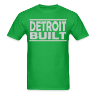 T-Shirts ~ Men's T-Shirt ~ Detroit Built