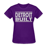 Women's T-Shirts ~ Women's T-Shirt ~ Detroit Built