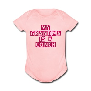 My Grandma Is A Conch inspired by Sheila Gootee - Short Sleeve Baby Bodysuit