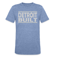 T-Shirts ~ Unisex Tri-Blend T-Shirt by American Apparel ~ Detroit Built