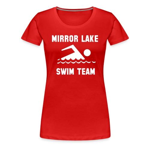 Mirror Lake Swim Team - Women's Premium T-Shirt